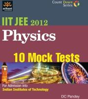 IIT JEE 2012 Physics(10 Mock Tests) 1st Edition price comparison at Flipkart, Amazon, Crossword, Uread, Bookadda, Landmark, Homeshop18