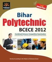 Bihar Polytechnic BCECE 2012 Gude with Solved Paper price comparison at Flipkart, Amazon, Crossword, Uread, Bookadda, Landmark, Homeshop18
