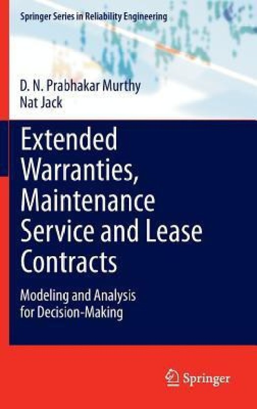 Extended Warranties, Maintenance Service and Lease Contracts: Modeling and Analysis for Decision-Making