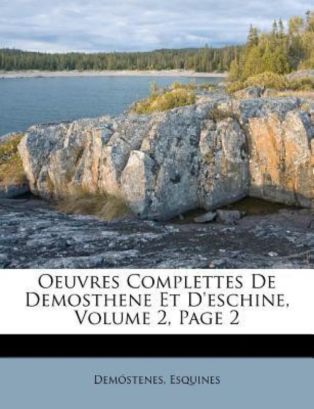 Oeuvres Complettes De Demosthene Et D