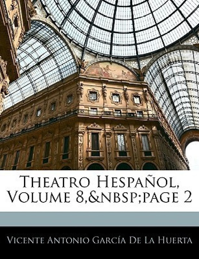 Theatro Hespaol, Volume 8, page 2