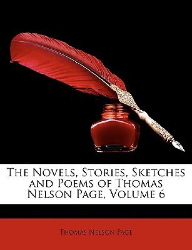 The Novels, Stories, Sketches and Poems of Thomas Nelson Page, Volume 6