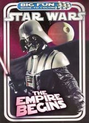 LucasFilm Star Wars Big Fun Book To Color ~ The Empire Begins