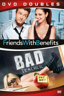 Friends With Benefits / Bad Teacher