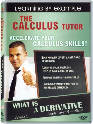 The Calculus Tutor - What Is A Derivative Volume.1