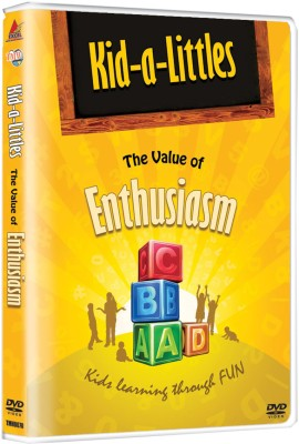 Kid-A-Littles: The Value Of Enthusiasm