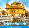 The Art Of Living: Mere Saheb