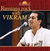 Russians Rock With Vikram