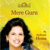 The Art Of Living: Mere Guru