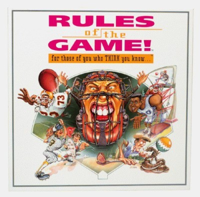 Rules of the Game For those of you who think you know Board Game