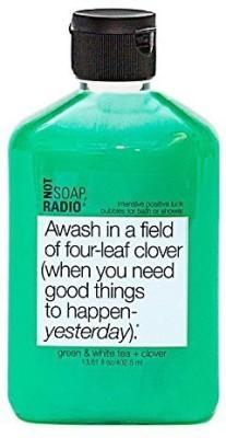 Not Soap, Radio Green Tea White Tea & Clover Awash In A Field Of FourLeaf Clover