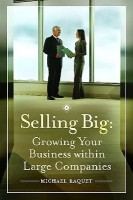 Selling Big: Growing Your Business Within Large Companies(English, Hardcover, Tony Alessandra, Michael Raquet) best price on Flipkart @ Rs. 2307