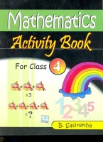 Mathematics Activity (Book - IV) 1st Edition price comparison at Flipkart, Amazon, Crossword, Uread, Bookadda, Landmark, Homeshop18