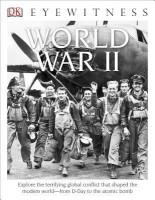 DK Eyewitness Books: World War II price comparison at Flipkart, Amazon, Crossword, Uread, Bookadda, Landmark, Homeshop18