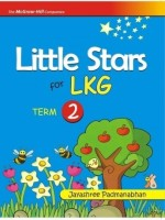 Little Stars LKG (Term - II) 1st Edition price comparison at Flipkart, Amazon, Crossword, Uread, Bookadda, Landmark, Homeshop18