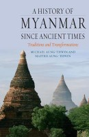 A History of Myanmar Since Ancient Times: Traditions and Transformations price comparison at Flipkart, Amazon, Crossword, Uread, Bookadda, Landmark, Homeshop18