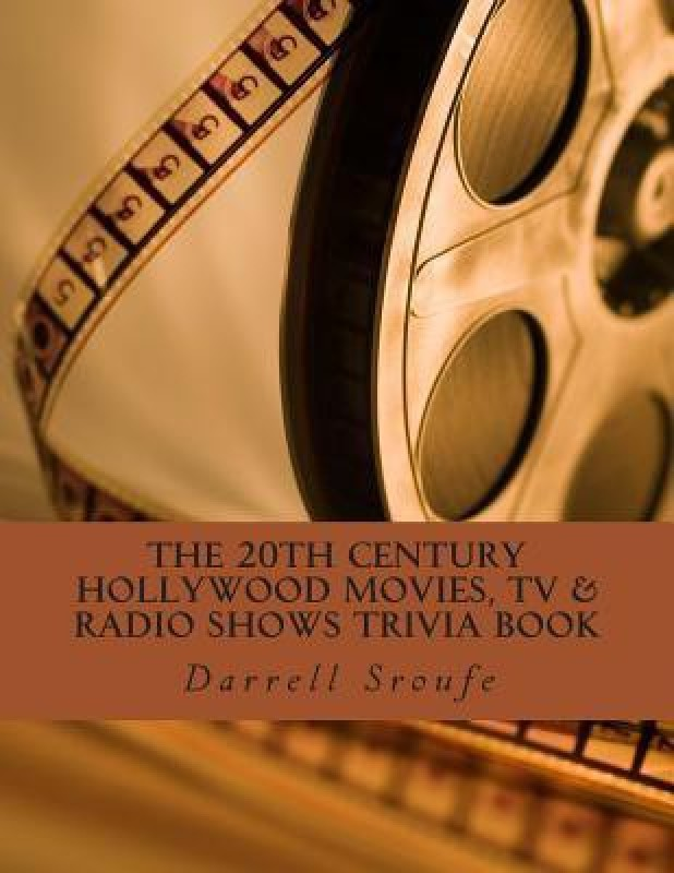 The 20th Century Hollywood Movies, TV & Radio Shows Trivia...