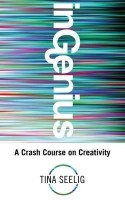 Ingenius: A Crash Course on Creativity. Tina Seelig(English, Paperback, Tina Lynn Seelig) best price on Flipkart @ Rs. 898