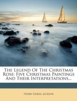 The Legend of the Christmas Rose: Five Christmas Paintings and Their Interpretations...(English, Paperback, HENRY EZEKI JACKSON) best price on Flipkart @ Rs. 1304