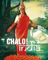 Chalo! India: A New Era of Indian Art: Eine neue Ära indischer Kunst/A New Era of Indian Art