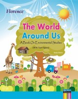 Florence The World Around Us 3 (English) price comparison at Flipkart, Amazon, Crossword, Uread, Bookadda, Landmark, Homeshop18