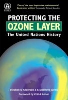 Protecting the Ozone Layer: The United Nations History(English, Hardcover, Andersen Stephen O.)