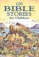 100 Bible Stories for Children a Traditonally Illustrated Children