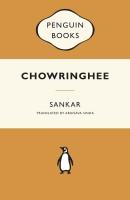 Chowringhee price comparison at Flipkart, Amazon, Crossword, Uread, Bookadda, Landmark, Homeshop18