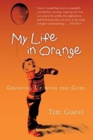 My Life In Orange: Growing Up With The Guru 1st Edition best price on Flipkart @ Rs. 999