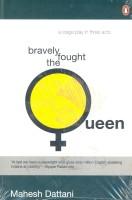 Bravely Fought the Queen price comparison at Flipkart, Amazon, Crossword, Uread, Bookadda, Landmark, Homeshop18