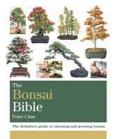 The Bonsai Bible: The definitive guide to choosing and growing bonsai(Paperback, Peter Chan) best price on Flipkart @ Rs. 580