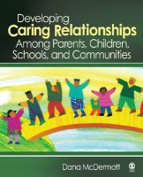 Developing Caring Relationships Among Parents, Children, Schools, and Communities (English) price comparison at Flipkart, Amazon, Crossword, Uread, Bookadda, Landmark, Homeshop18