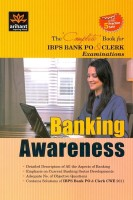 Banking Awareness: The Complete Book for IBPS Bank PO and CLERK Examinations (With 5 Practice Sets) 1st Edition price comparison at Flipkart, Amazon, Crossword, Uread, Bookadda, Landmark, Homeshop18