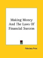 Making Money And The Laws Of Financial Success best price on Flipkart @ Rs. 843