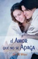El Amor Que No Se Apaga = Love That Lasts (Spanish) price comparison at Flipkart, Amazon, Crossword, Uread, Bookadda, Landmark, Homeshop18