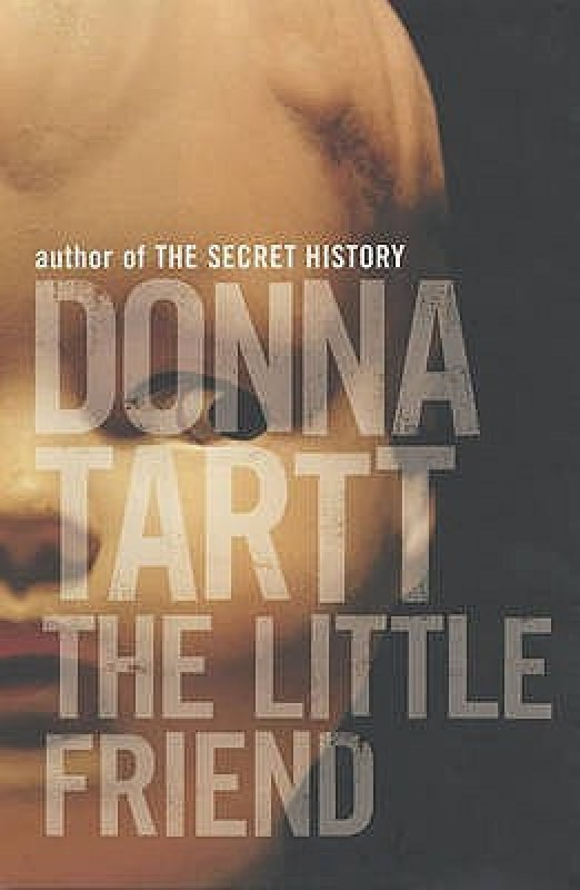 Little Friend(English, Hardcover, Donna Tartt)