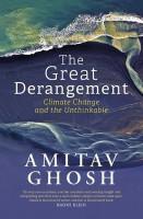 The Great Derangement : Climate Change and the Unthinkable (English) price comparison at Flipkart, Amazon, Crossword, Uread, Bookadda, Landmark, Homeshop18