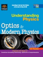 Understanding Physics Optics & Modern Physics for IIT JEE 1st Edition