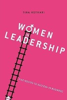 Women in Leadership: Five Routes to Success in Business(English, Paperback, Tina Kothari) best price on Flipkart @ Rs. 1299