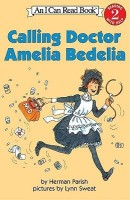 Calling Doctor Amelia Bedelia price comparison at Flipkart, Amazon, Crossword, Uread, Bookadda, Landmark, Homeshop18