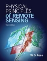 Physical Principles of Remote Sensing. by Gareth. Rees 3 Rev ed Edition