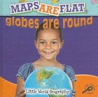 Maps Are Flat, Globes Are Round price comparison at Flipkart, Amazon, Crossword, Uread, Bookadda, Landmark, Homeshop18