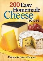 200 Easy Homemade Cheese Recipes price comparison at Flipkart, Amazon, Crossword, Uread, Bookadda, Landmark, Homeshop18