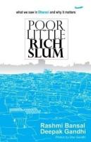 Poor Little Rich Slum price comparison at Flipkart, Amazon, Crossword, Uread, Bookadda, Landmark, Homeshop18