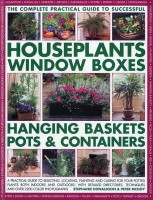 The Complete Guide to Successful Houseplants, Window Boxes, Hanging Baskets, Pots & Containers: A Practical Guide to Selecting, Locating, Planting and price comparison at Flipkart, Amazon, Crossword, Uread, Bookadda, Landmark, Homeshop18