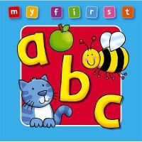 My First ABC Board Book : Bright and Colorful First Topics Make Learning Easy and Fun. for Ages 0-3.