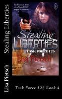 Stealing Liberties: Task Force 125 Book 4(English, Paperback, Kendra Egert, Lisa Pietsch, Tina Gerow) best price on Flipkart @ Rs. 1168