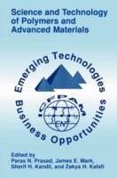 Science and Technology of Polymers and Advanced Materials: Emerging Technologies and Business Opportunities