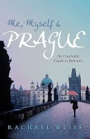 Me, Myself & Prague: An Unreliable Guide to Bohemia price comparison at Flipkart, Amazon, Crossword, Uread, Bookadda, Landmark, Homeshop18
