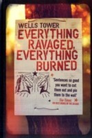 Everything Ravaged, Everything Burned wells Tower best price on Flipkart @ Rs. 655